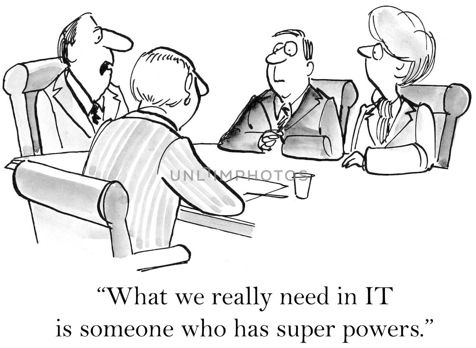 """""""What we really need in IT is someone who has super powers."""""""