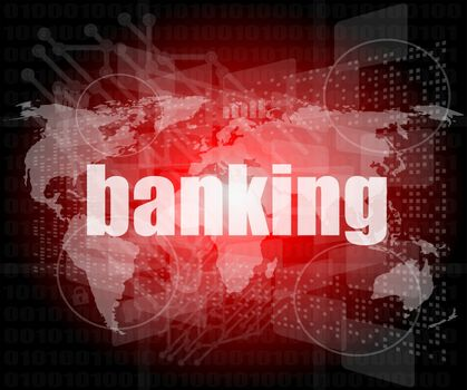 banking word on touch screen, modern virtual technology background