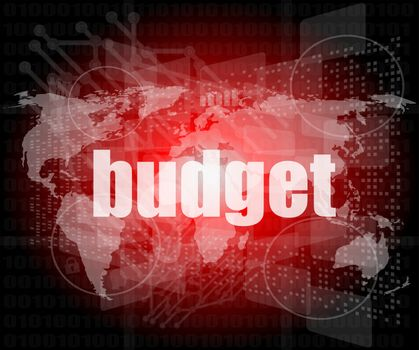 budget word on touch screen, modern virtual technology background