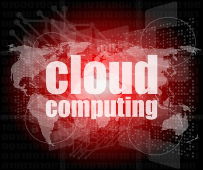 cloud computing word on touch screen, modern virtual technology background