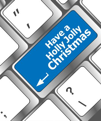 Computer keyboard key with have a holly jolly christmas words
