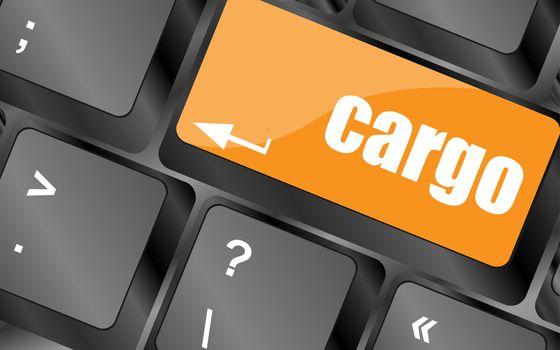cargo word on laptop computer keyboard key