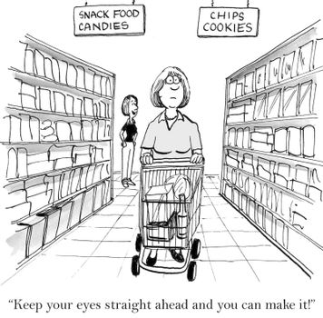 """""""Keep your eyes straight ahead and you can make it!""""  (Snack food, candies, chips, cookies)"""
