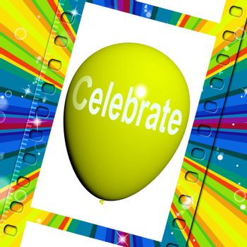 Celebrate Balloon Meaning Events Parties and Celebration